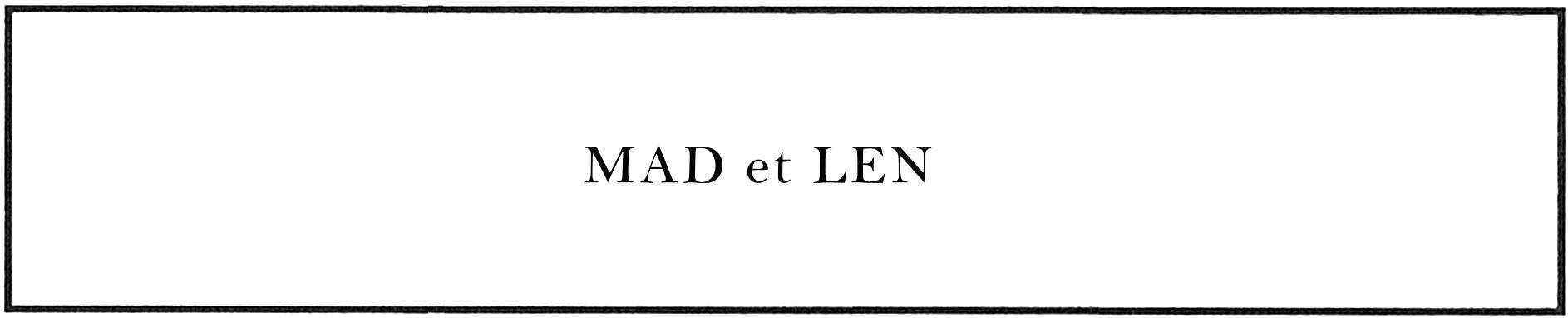 MAD et LEN