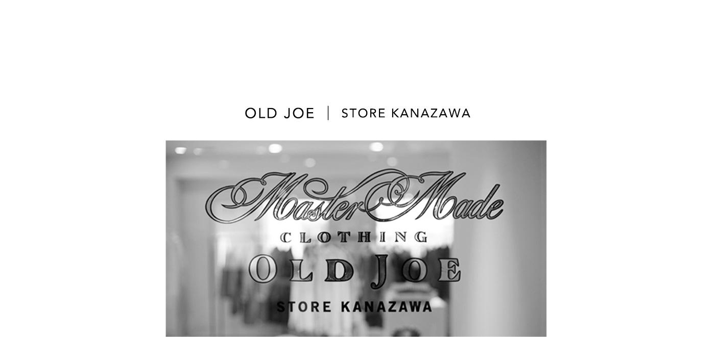 STORE|OLD JOE STORE KANAZAWA