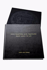 NUTS ART WORKS ARCHIVES BOOK ��SIGN PAINTERS AND TRAVELERS HAVE LEAVE TO LIE��