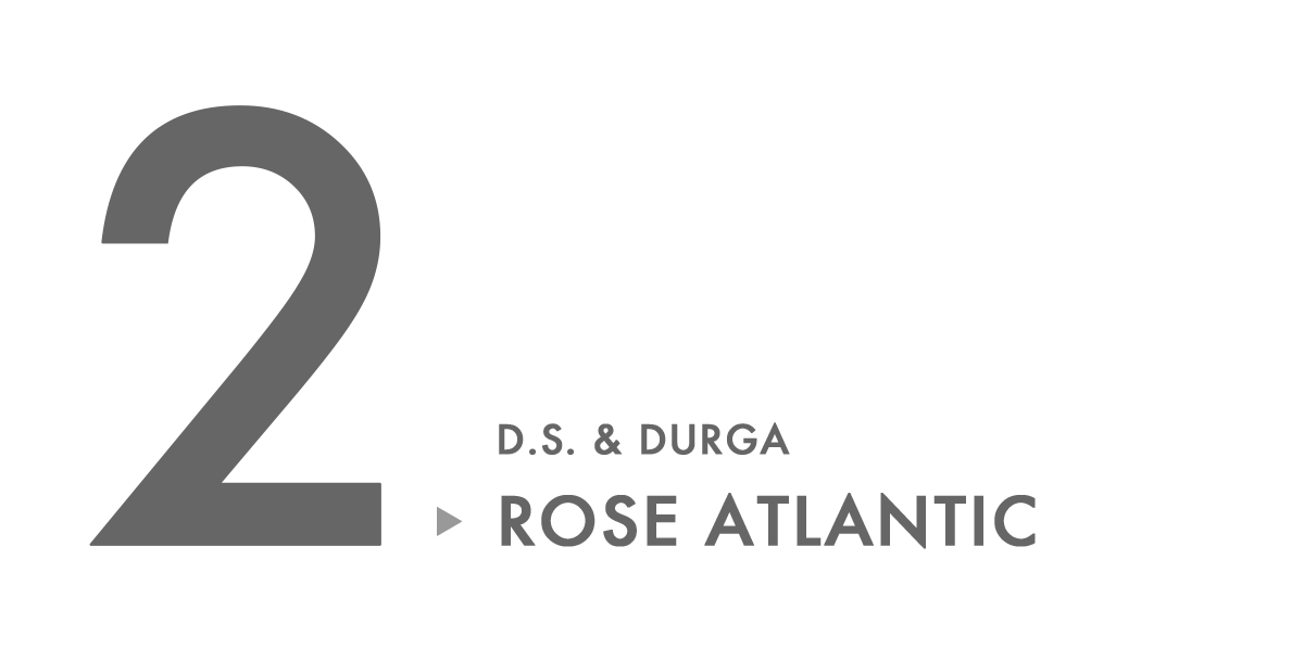 D.S. & DURGA ROSE ATLANTIC