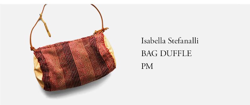 Isabella Stefanalli  BAG DUFFLE PM