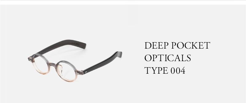 DEEP POCKET  OPTICALS  TYPE 004