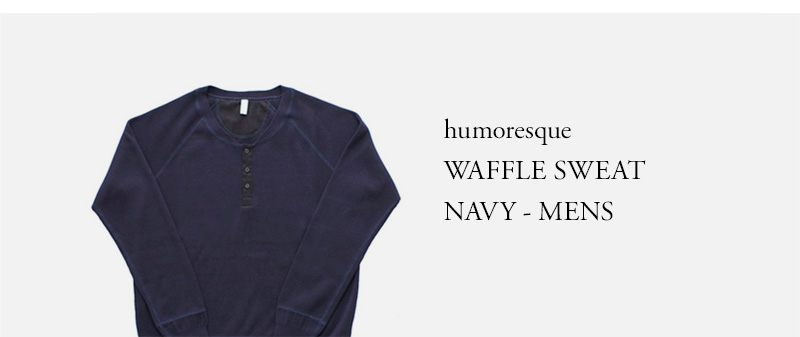 humoresque  WAFFLE SWEAT  NAVY - MENS