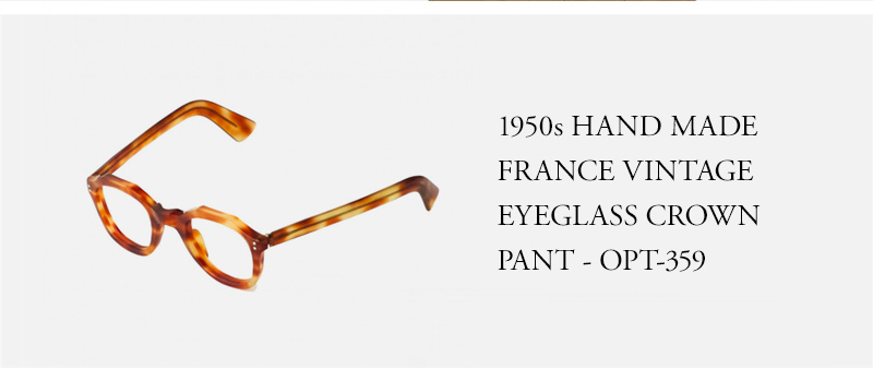 1950s HAND MADE  FRANCE VINTAGE  EYEGLASS CROWN  PANT - OPT-359