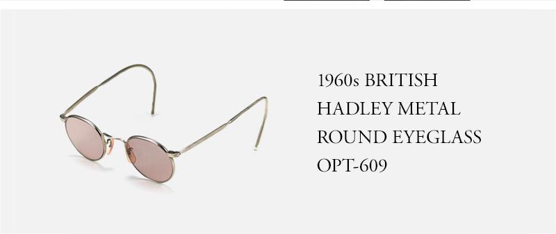 1960s BRITISH  HADLEY METAL  ROUND EYEGLASS  OPT-609
