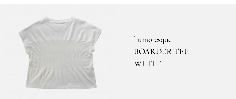 humoresque - BOARDER TEE - WHITE