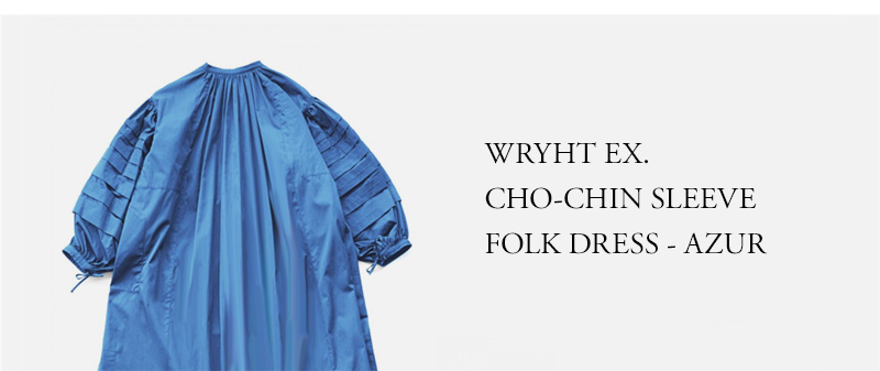 WRYHT ★★★ - EXCLUSIVE CHO-CHIN SLEEVE FOLK DRESS - AZUR