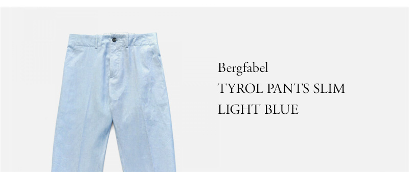 Bergfabel - TYROL PANTS SLIM - LIGHT BLUE