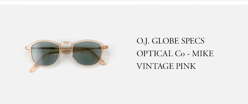 OLD JOE - O.J. GLOBE SPECS OPTICAL Co - MIKE - VINTAGE PINK