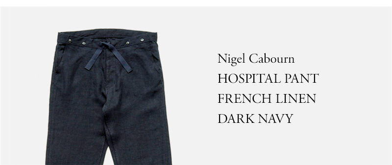 Nigel Cabourn - HOSPITAL PANT - FRENCH LINEN DARK NAVY