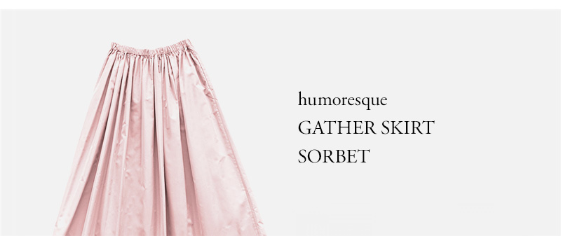 humoresque - GATHER SKIRT - SORBET