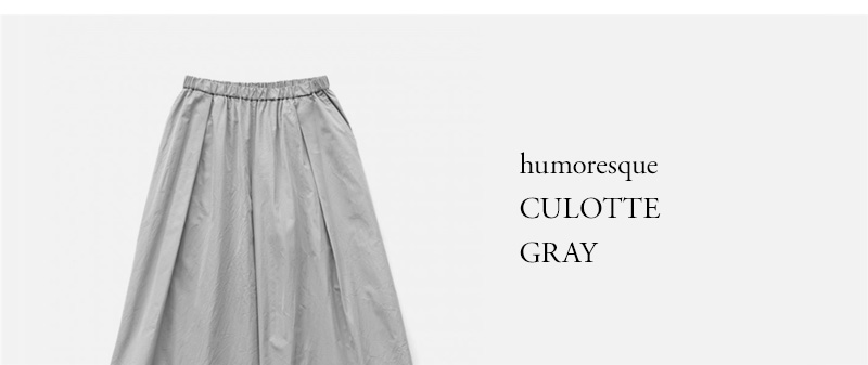 humoresque - CULOTTE - GRAY