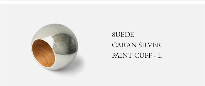 8UEDE - CARAN SILVER PAINT CUFF - L