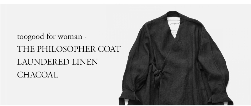 toogood for woman - THE PHILOSOPHER COAT - LAUNDERED LINEN - CHACOAL