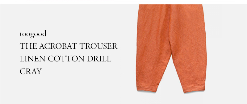 toogood - THE ACROBAT TROUSER - LINEN COTTON DRILL - CRAY