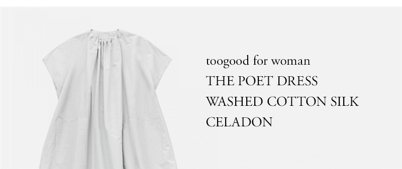 toogood for woman - THE POET DRESS - WASHED COTTON SILK - CELADON