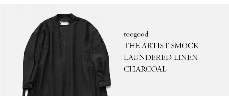 toogood - THE ARTIST SMOCK - LAUNDERED LINEN - CHARCOAL
