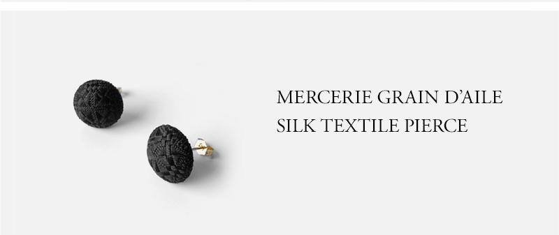 MERCERIE GRAIN D'AILE - SILK TEXTILE PIERCE
