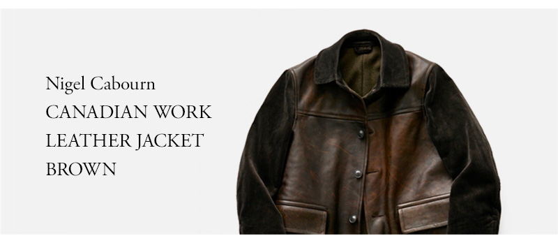 Nigel Cabourn CANADIAN WORK LEATHER JACKET BROWN