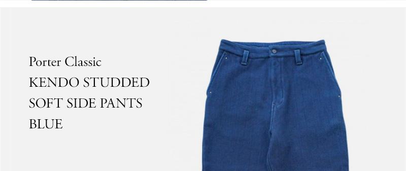 Porter Classic KENDO STUDDED SOFT SIDE PANTS BLUE