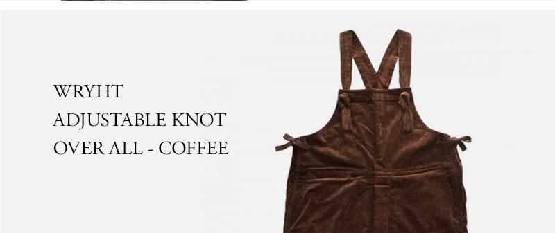 WRYHT - ADJUSTABLE KNOT OVER ALL - COFFEE