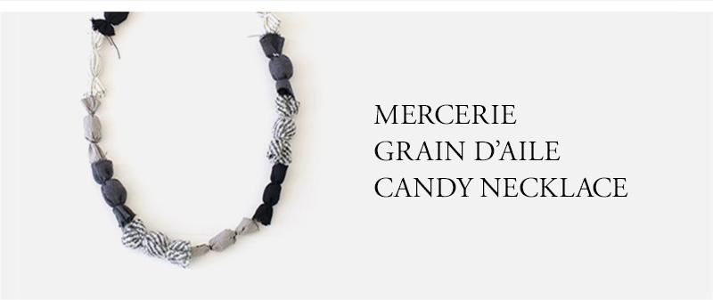 MERCERIE  GRAIN D'AILE  CANDY NECKLACE
