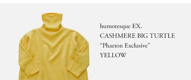 "humoresque ★★★ - CASHMERE BIG TURTLE ( UNISEX ) ""Phaeton Exclusive""- YELLOW"