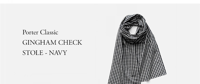 Porter Classic - GINGHAM CHECK STOLE - NAVY