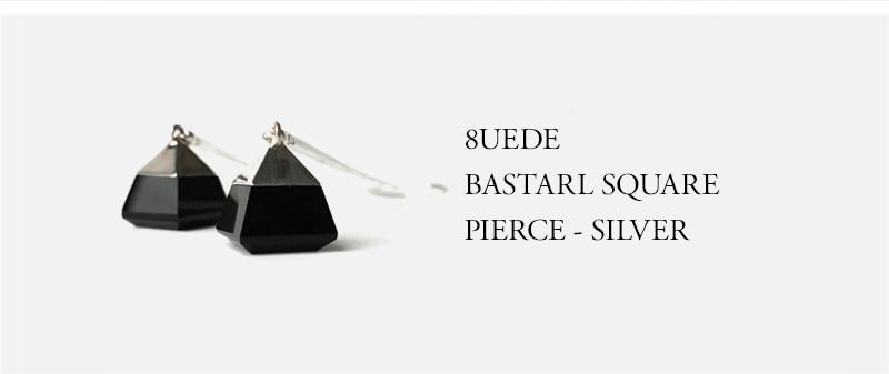 8UEDE - BASTARL SQUARE PIERCE - SILVER