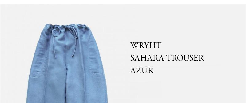 WRYHT- SAHARA TROUSER - AZUR