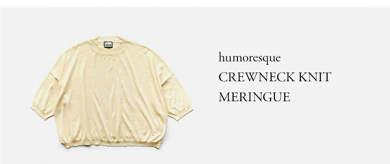 humoresque - CREWNECK KNIT - MERINGUE