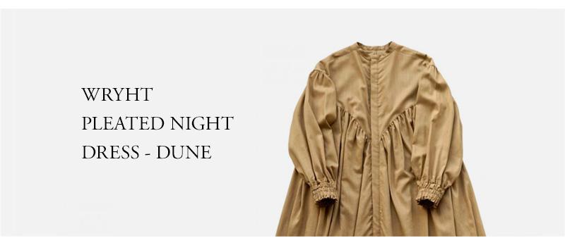 WRYHT - PLEATED NIGHT DRESS - DUNE