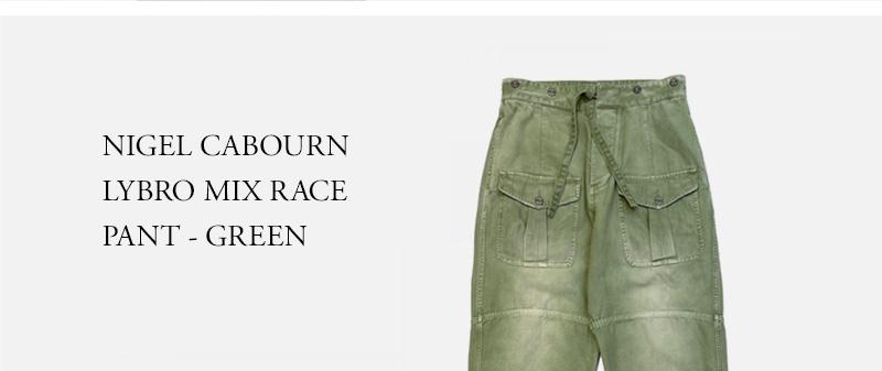 NIGEL CABOURN - LYBRO MIX RACE PANT - GREEN