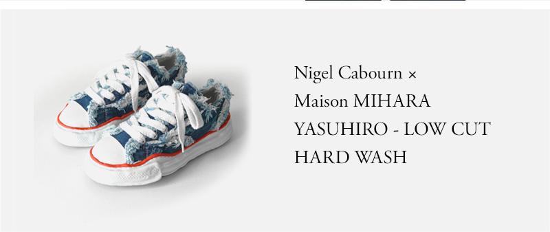 Nigel Cabourn × Maison MIHARA YASUHIRO - LOW CUT HARD WASH - 12oz DENIM