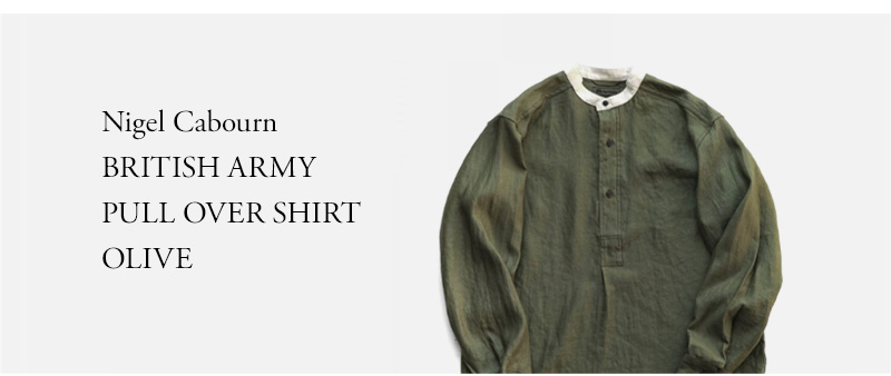 Nigel Cabourn - BRITISH ARMY PULL OVER SHIRT - OLIVE