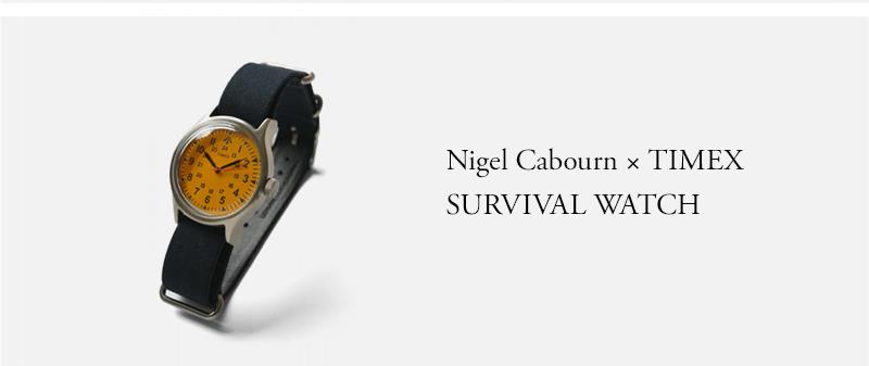 Nigel Cabourn × TIMEX - SURVIVAL WATCH