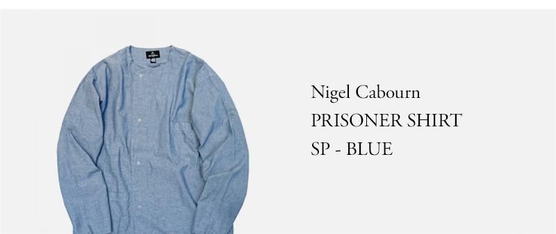 Nigel Cabourn - PRISONER SHIRT SP - BLUE