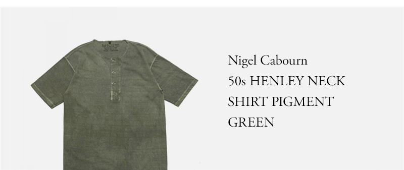 Nigel Cabourn - 50s HENLEY NECK SHIRT PIGMENT - GREEN
