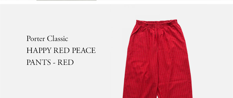 Porter Classic - HAPPY RED PEACE PANTS - RED