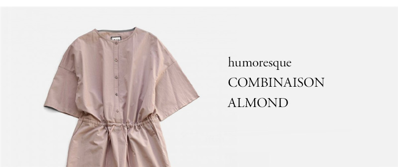 humoresque - COMBINAISON - ALMOND