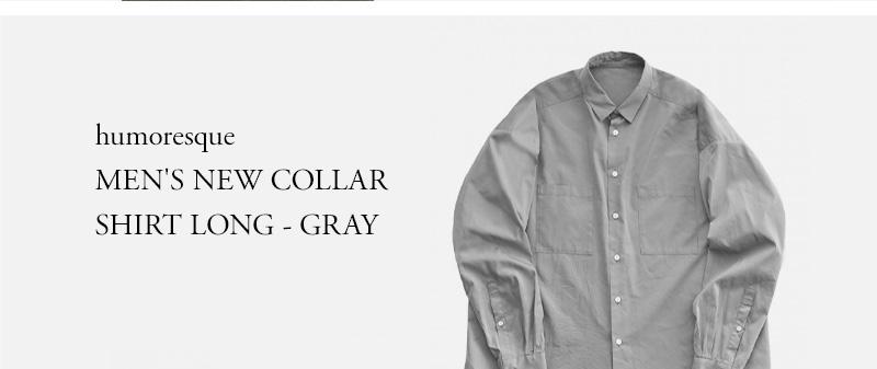 humoresque - MEN'S NEW COLLAR SHIRT LONG - GRAY