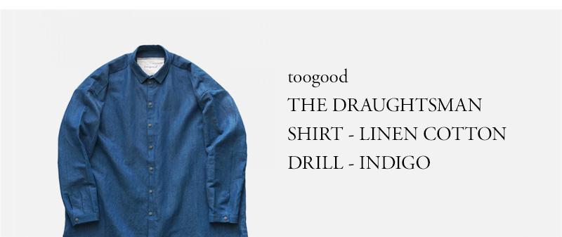 toogood - THE DRAUGHTSMAN SHIRT - LINEN COTTON DRILL - INDIGO