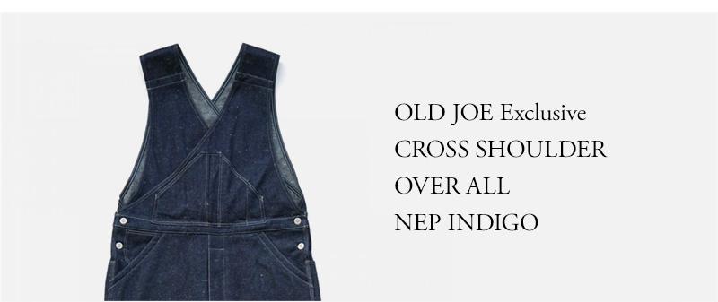 OLD JOE EX. CROSS SHOULDER OVER ALL - NEP INDIGO