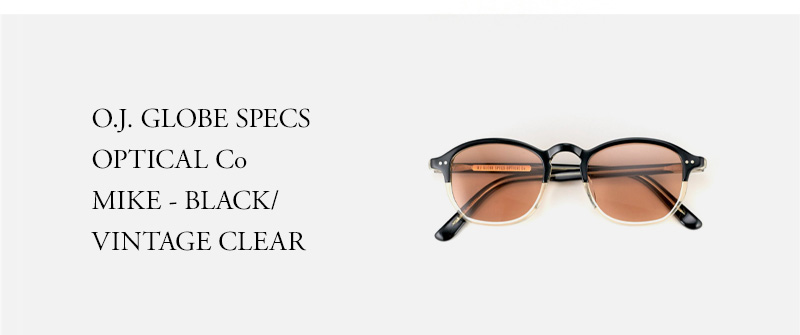 OLD JOE - O.J. GLOBE SPECS OPTICAL Co - MIKE - BLACK/VINTAGE CLEAR