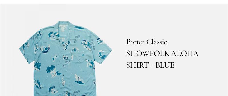 Porter Classic - SHOWFOLK ALOHA SHIRT - BLUE